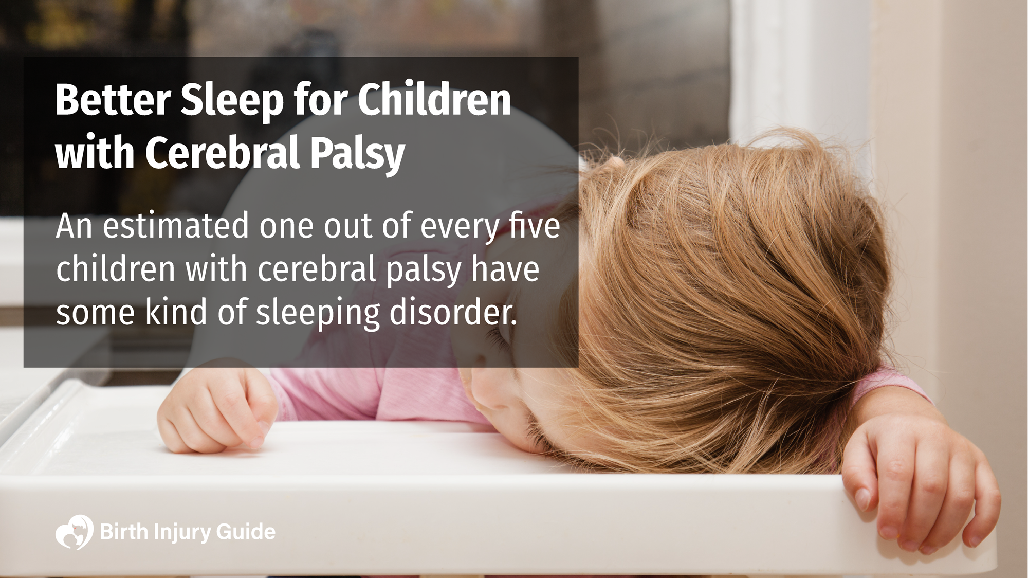 Better Sleep for Children with Cerebral Palsy